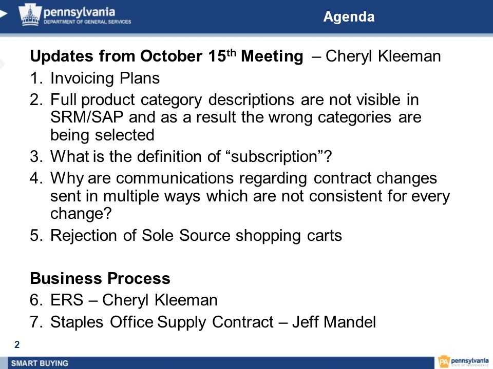 2 Agenda Updates from October 15 th Meeting – Cheryl Kleeman 1.Invoicing Plans 2.Full product category descriptions are not visible in SRM/SAP and as