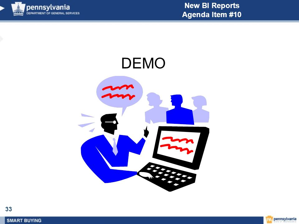 33 New BI Reports Agenda Item #10 DEMO