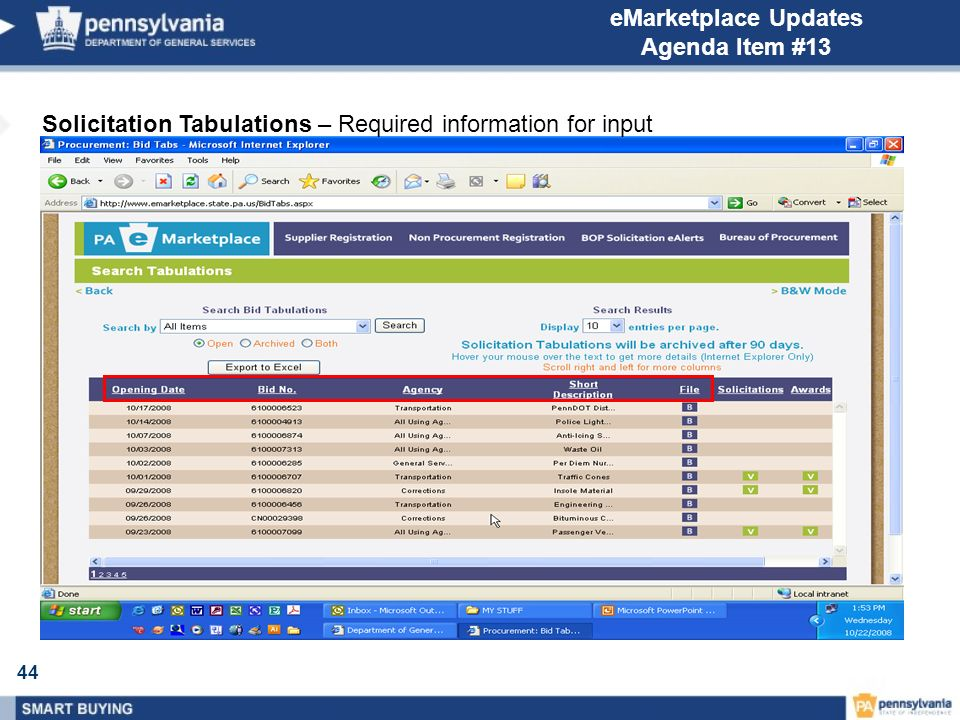 44 eMarketplace Updates Agenda Item #13 Solicitation Tabulations – Required information for input