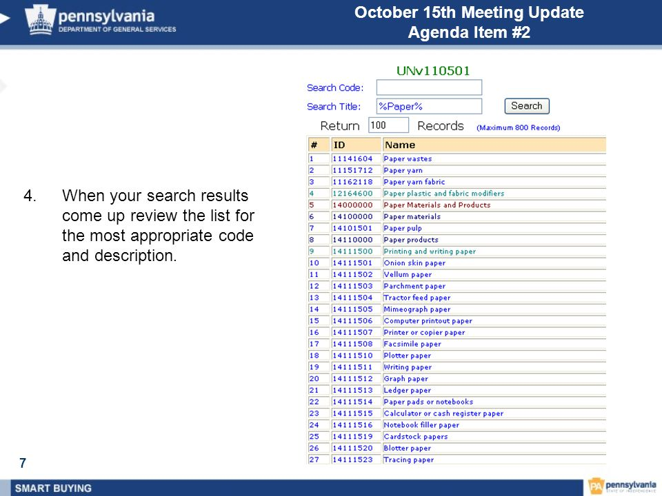 7 October 15th Meeting Update Agenda Item #2 4.When your search results come up review the list for the most appropriate code and description.