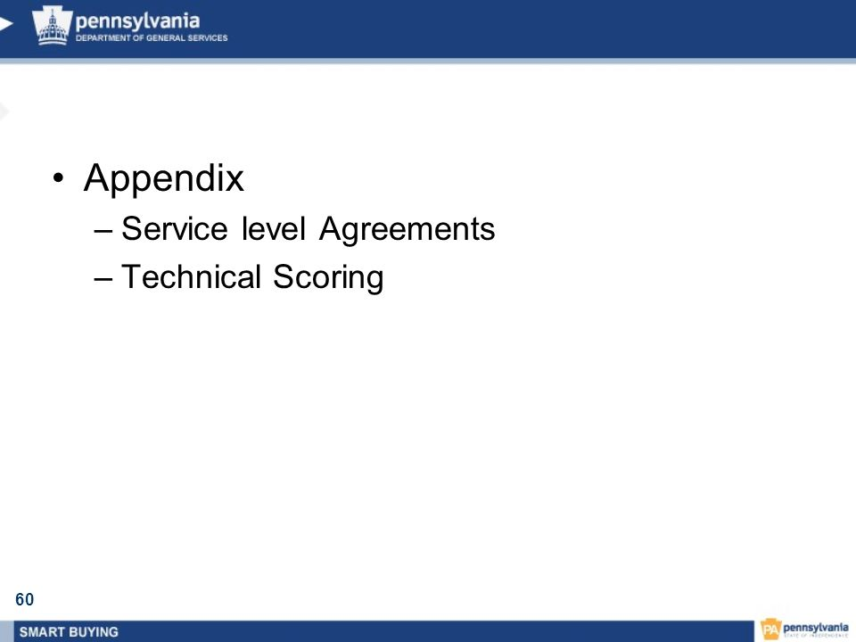 60 Appendix –Service level Agreements –Technical Scoring