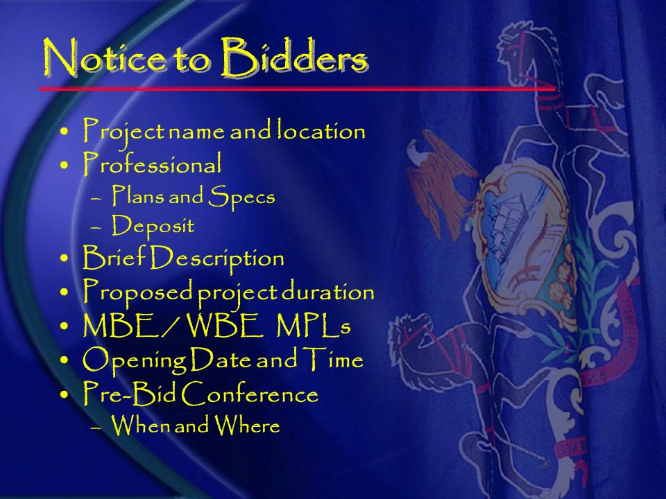 Notice to Bidders Bid Proposal Instructions to Bidders Plans and Specifications Low Bid Procurement