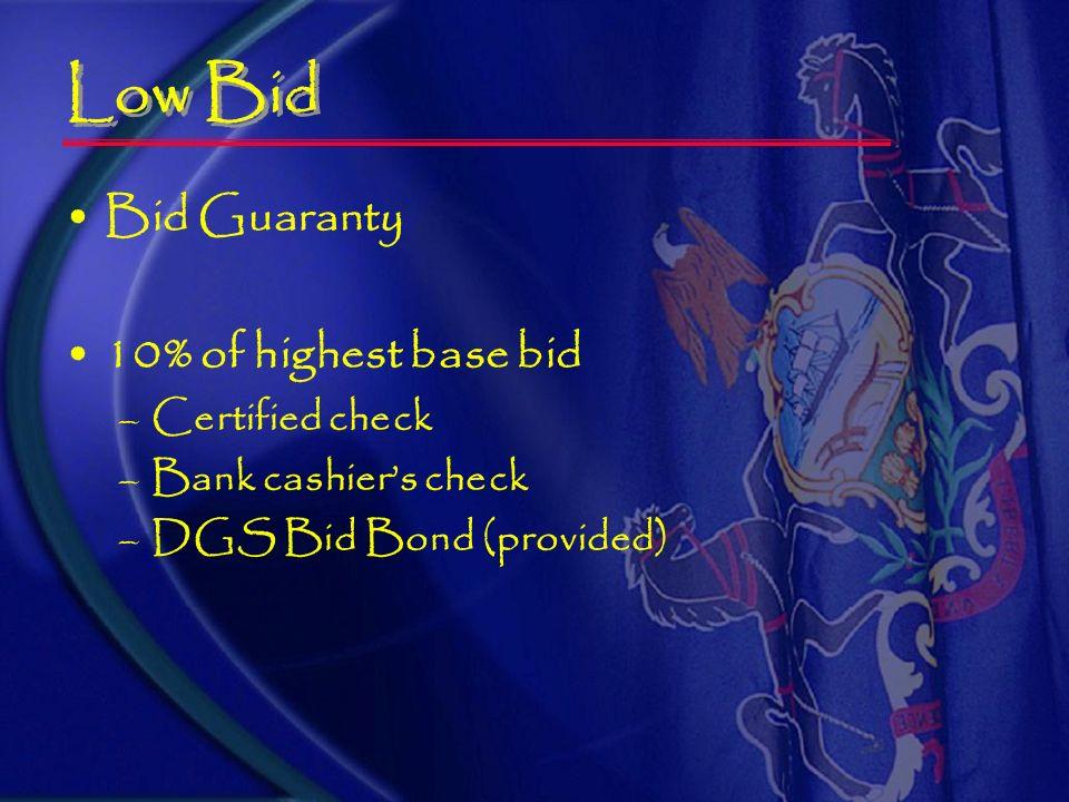 Bid Proposal Certification / Bid Signature Page –Bidders name and date –Must be original hand- scripted signature