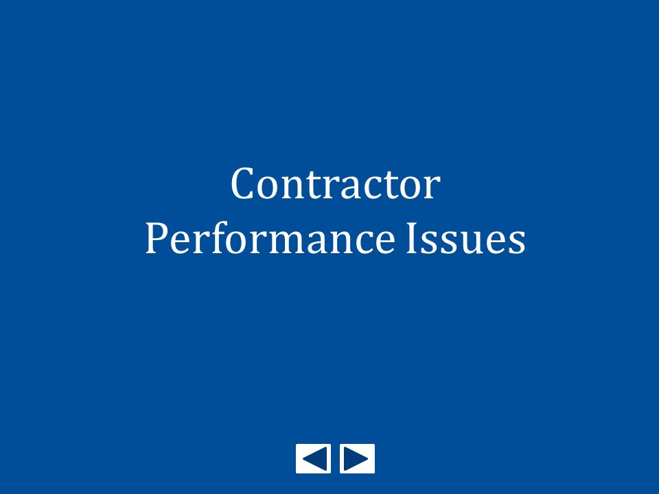 Contractor Performance Issues