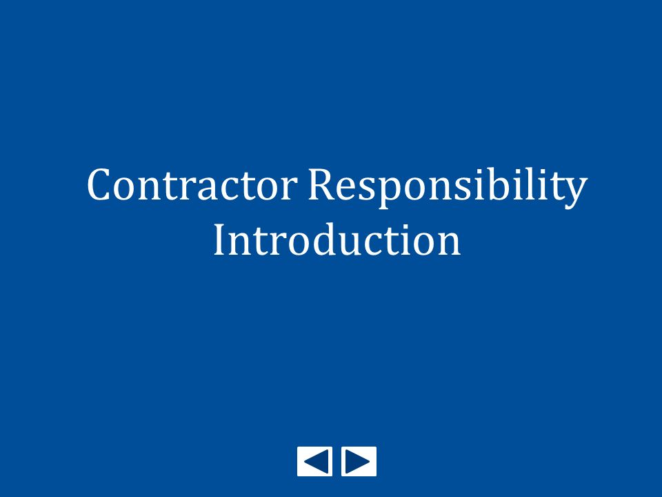 Contractor Responsibility Introduction