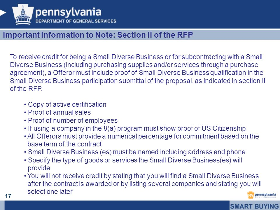 17 To receive credit for being a Small Diverse Business or for subcontracting with a Small Diverse Business (including purchasing supplies and/or serv