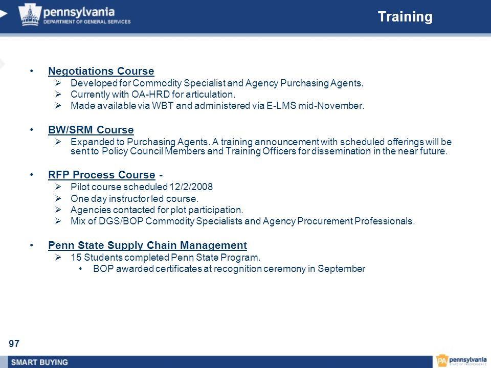 97 Training Negotiations Course Developed for Commodity Specialist and Agency Purchasing Agents. Currently with OA-HRD for articulation. Made availabl
