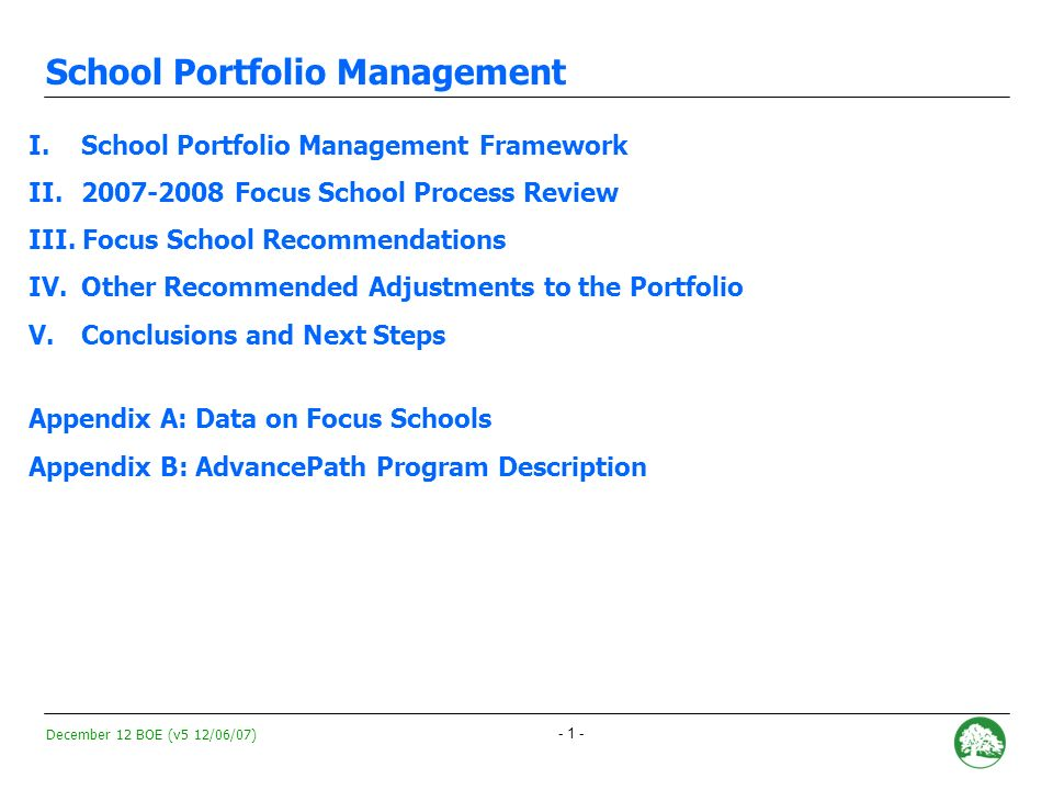December 12 BOE (v5 12/06/07) - 0 - School Portfolio Management 2007-2008 Intervention and Programmatic Adjustment Recommendations December 12, 2007