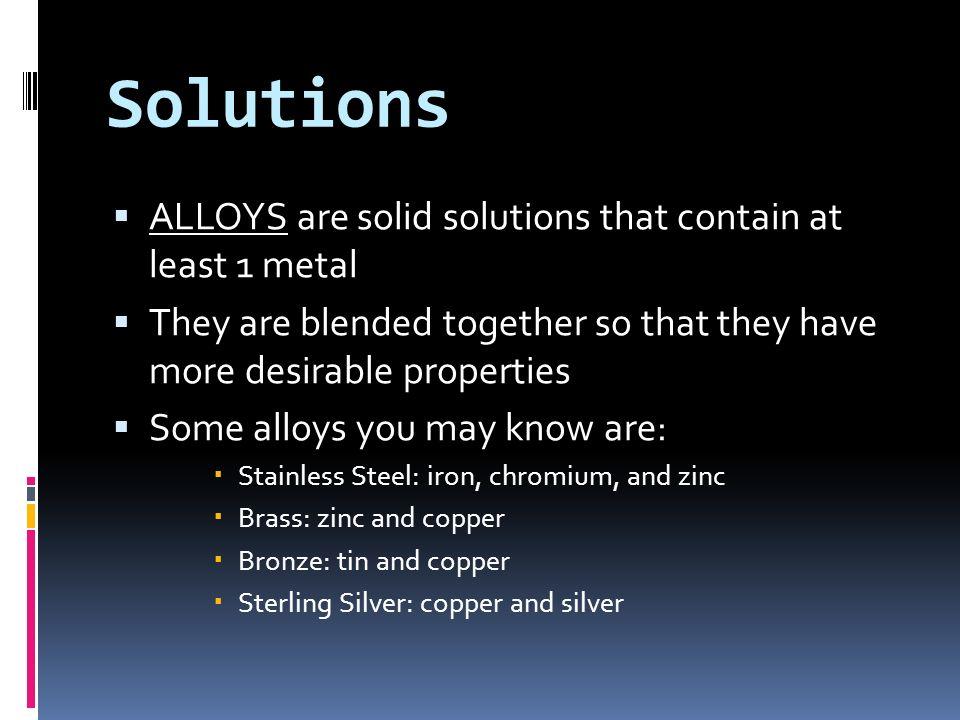 Homogeneous Mixtures Have uniform composition Also known as SOLUTIONS Examples: salt water, tea
