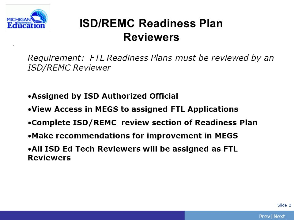 PrevNext | Slide 2 ISD/REMC Readiness Plan Reviewers.