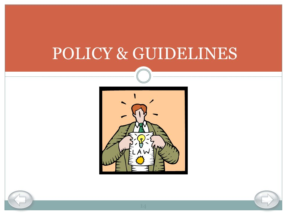 POLICY & GUIDELINES 14