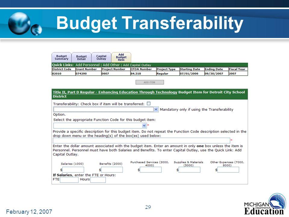 February 12, 2007 29 Budget Transferability