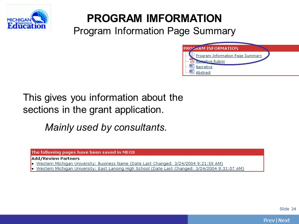 PrevNext | Slide 34 PROGRAM IMFORMATION Program Information Page Summary This gives you information about the sections in the grant application.
