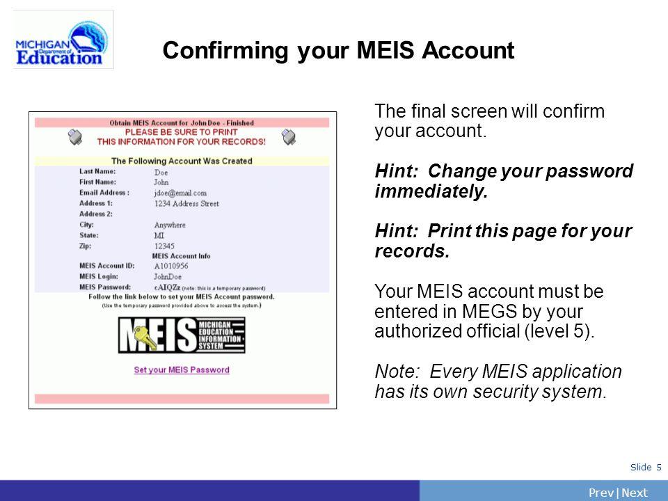 PrevNext | Slide 16 MAIN MENU Initiating an Application Select Apply Now button.