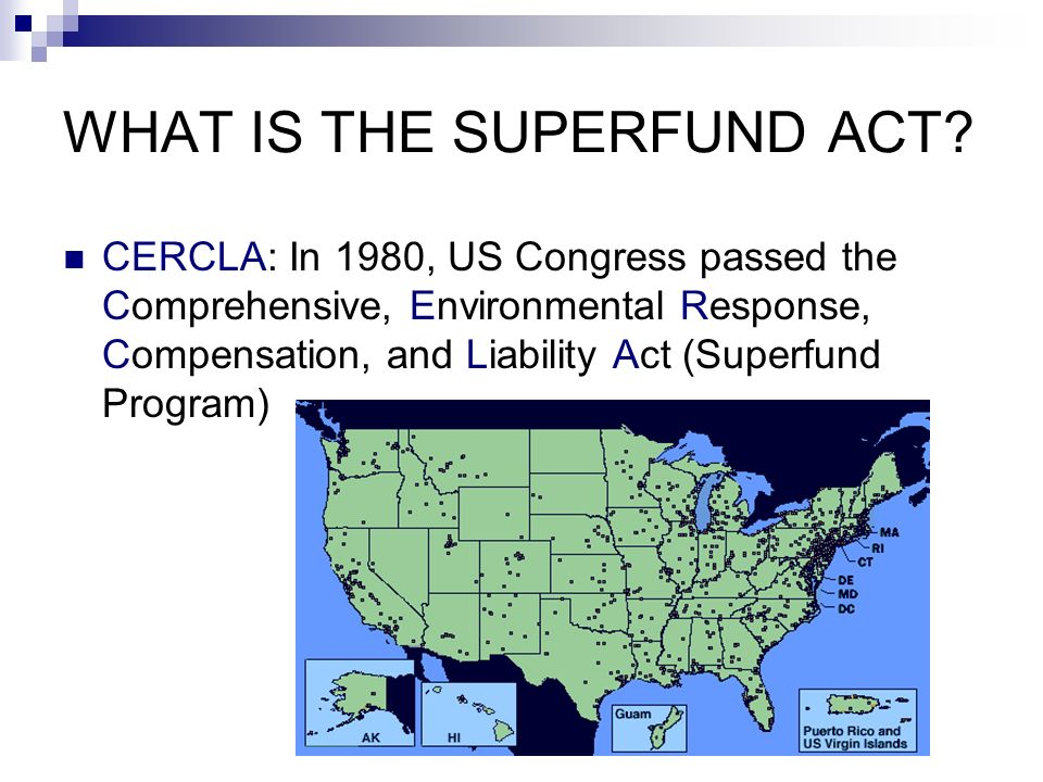 WHAT IS THE SUPERFUND ACT.