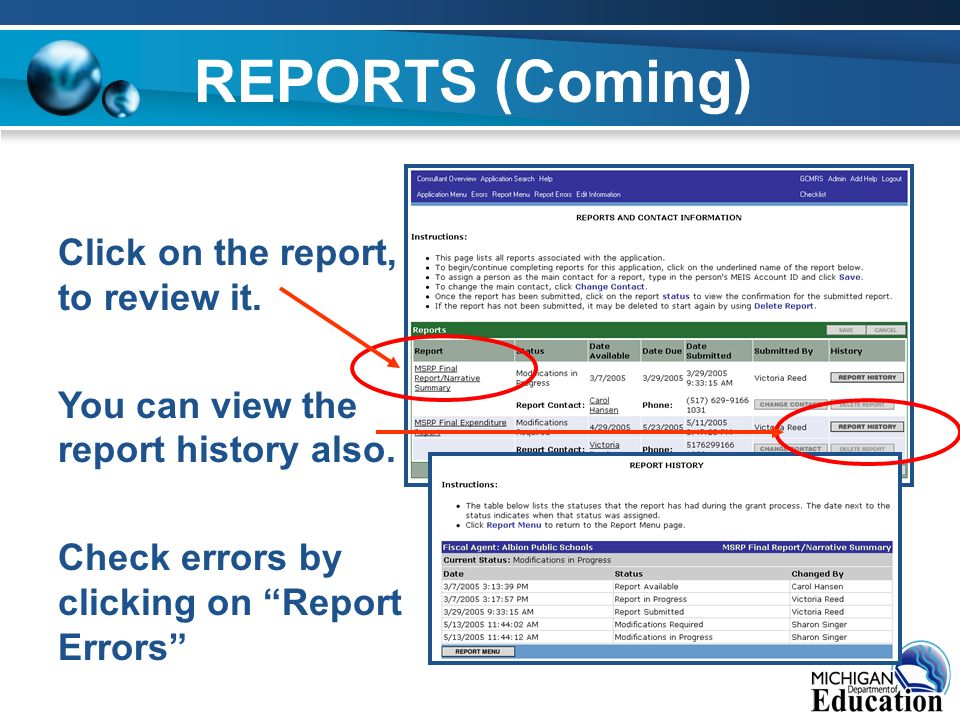 REPORTS (Coming) Click on the report, to review it.
