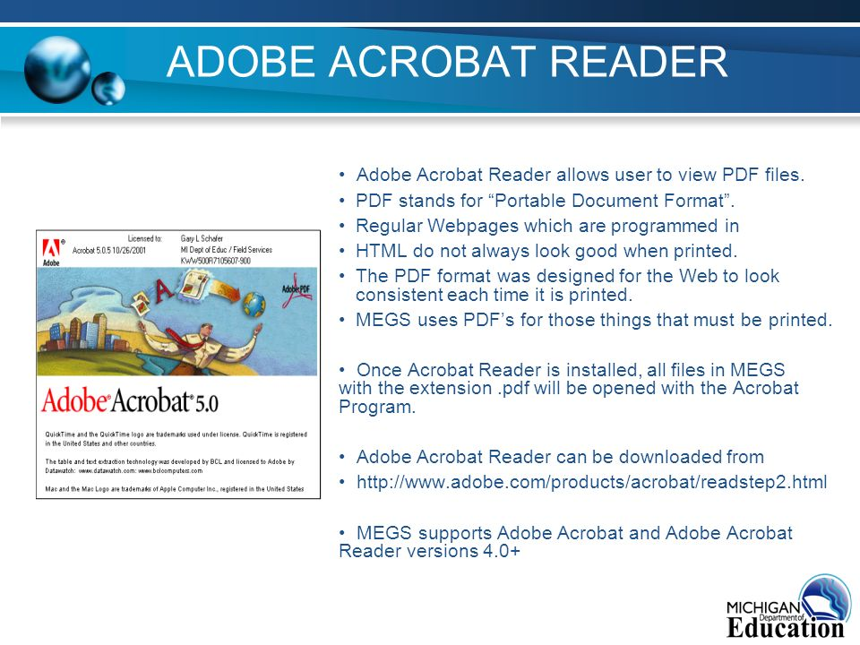 ADOBE ACROBAT READER Adobe Acrobat Reader allows user to view PDF files.