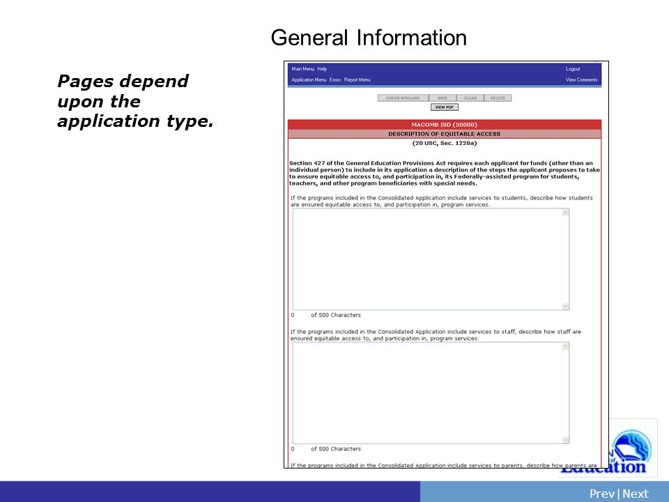 PrevNext | Slide 40 General Information Pages depend upon the application type.
