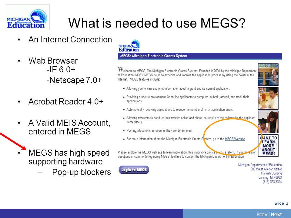 PrevNext | Slide 24 Safe and Drug-Free - Walk Through Application Menu Header Details Grant Information Management Activities General Information Budget Pages Program Information Attachments