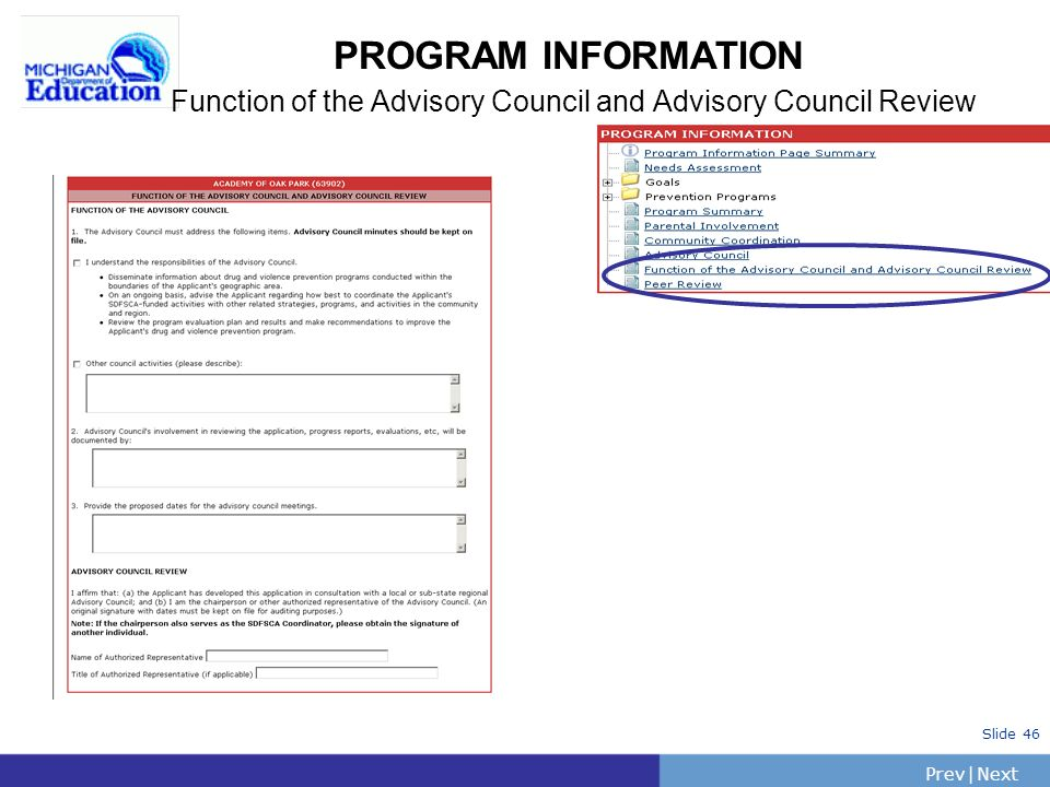 PrevNext | Slide 46 PROGRAM INFORMATION Function of the Advisory Council and Advisory Council Review