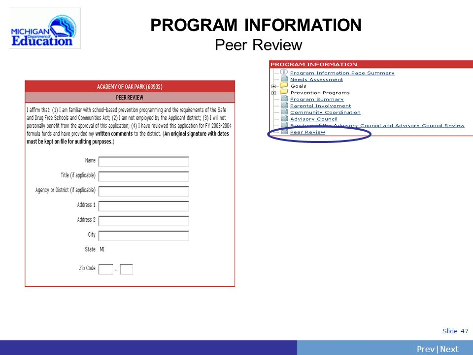 PrevNext | Slide 47 PROGRAM INFORMATION Peer Review