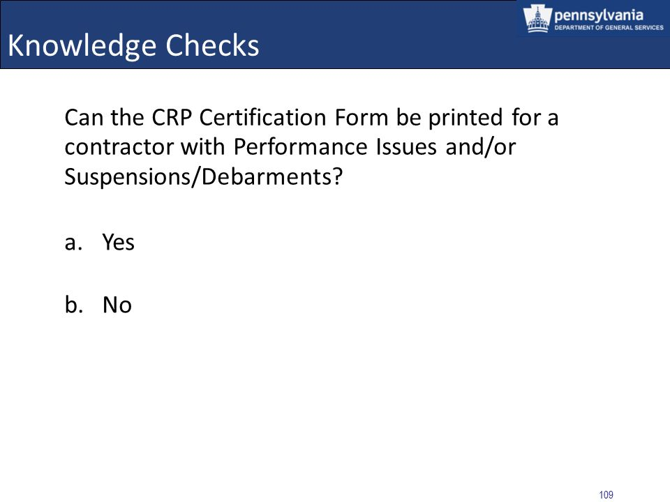 108 Knowledge Checks What data must be supplied to execute a CRP Check.