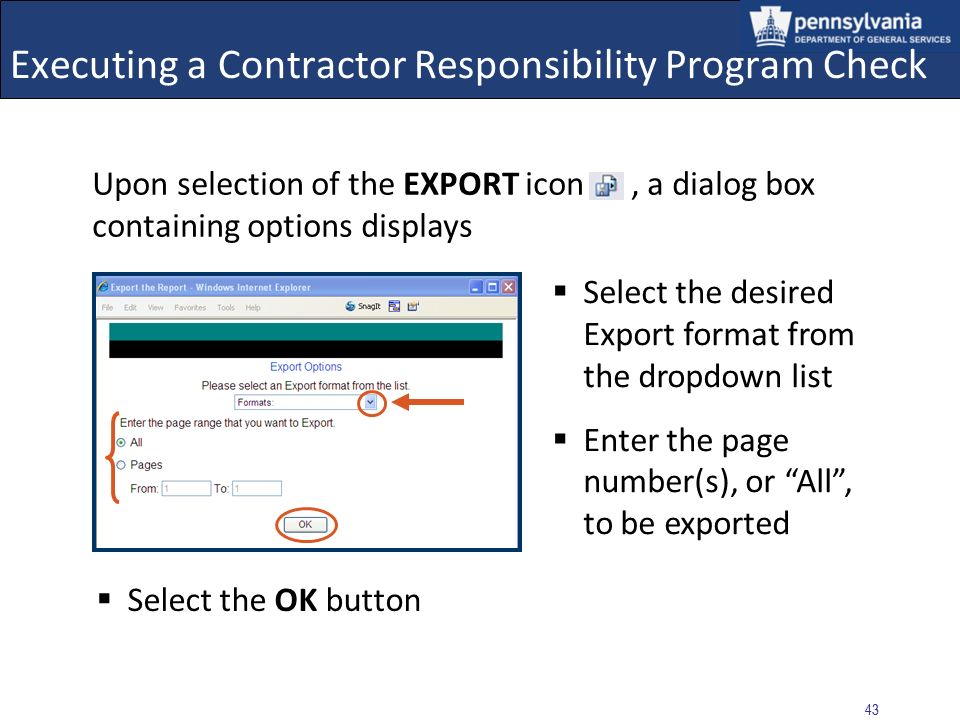 42 Executing a Contractor Responsibility Program Check Select the EXPORT icon to convert and save the form into an alternate file format The CRPS application allows for exporting to: Adobe (.pdf), Word (.doc), Excel (.xls), or Rich Text Format (.rft)