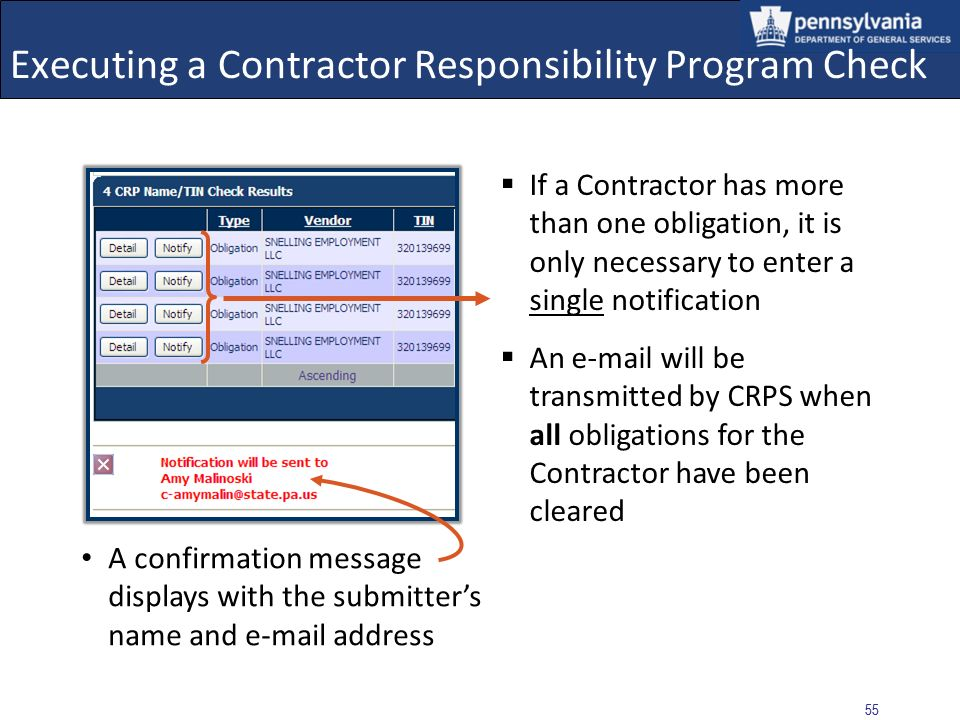 54 Executing a Contractor Responsibility Program Check Ensure that the entered information is correct, and select the SUBMIT button