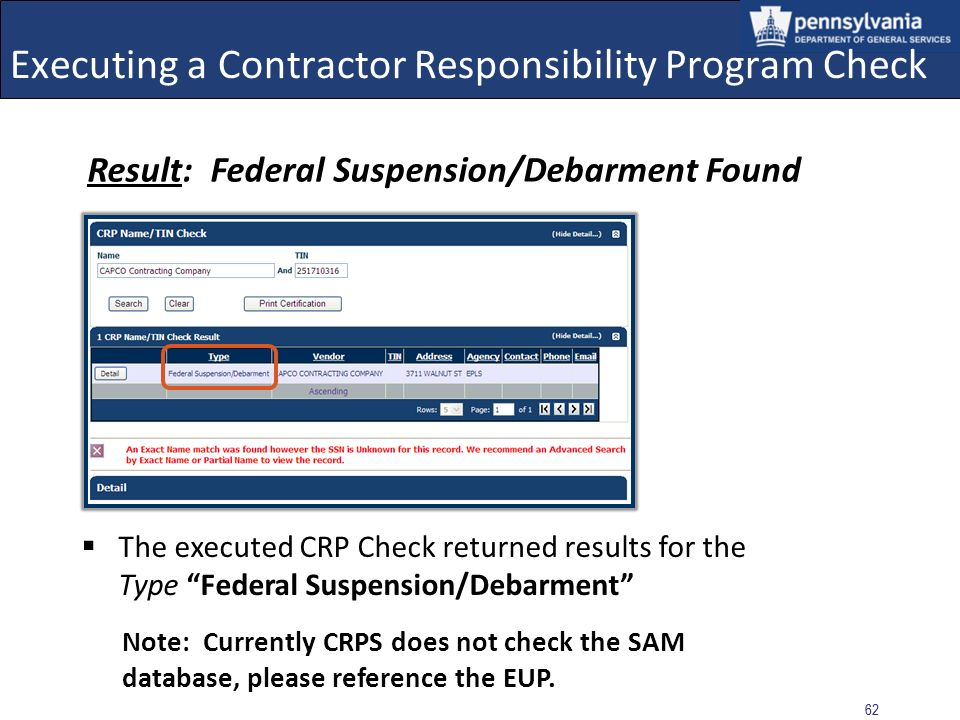 61 Executing a Contractor Responsibility Program Check This form certifies that the user has performed the CRP Check for the Contractor with Results showing that no obligations were found A Suspension/Debarment and Performance Issue was found.