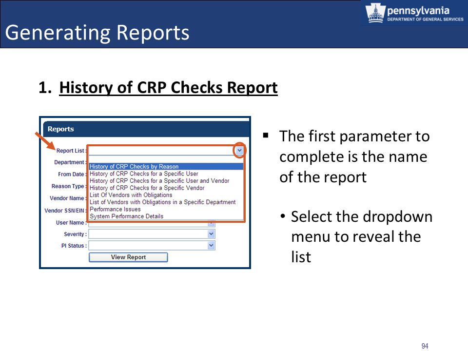 93 Generating Reports The Reports selection page displays Initially, dropdown menus are available in all parameter fields The contents of the generated report is dependent on the selections made