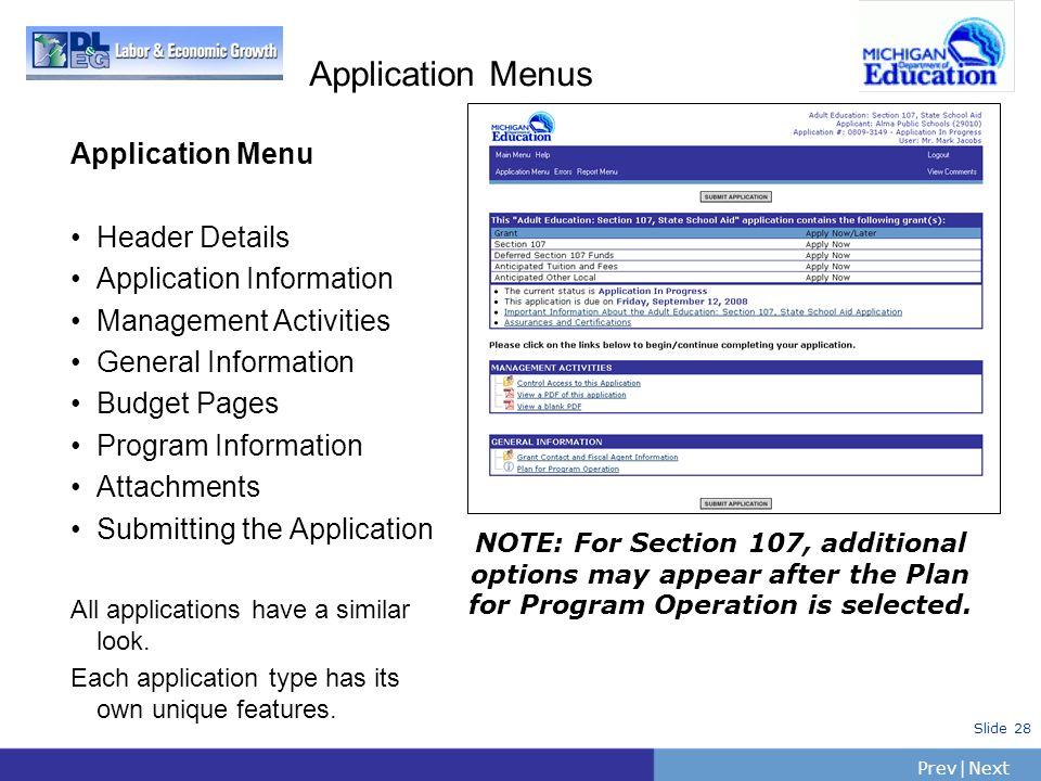 PrevNext   Slide 28 Application Menus Application Menu Header Details Application Information Management Activities General Information Budget Pages P
