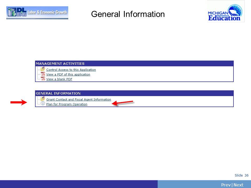 PrevNext   Slide 36 General Information