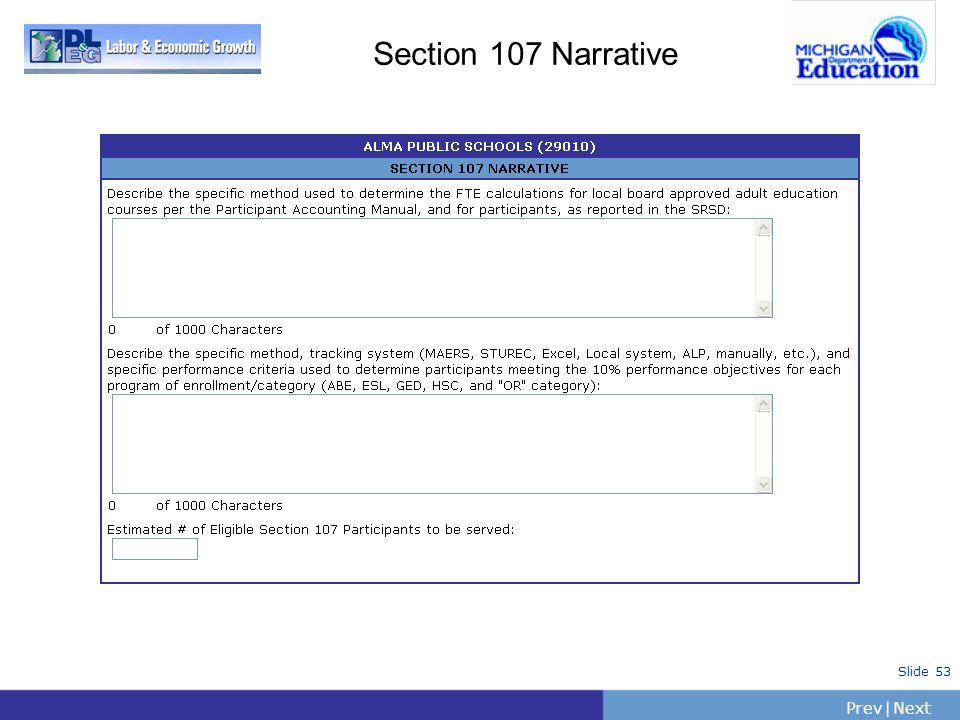 PrevNext   Slide 53 Section 107 Narrative