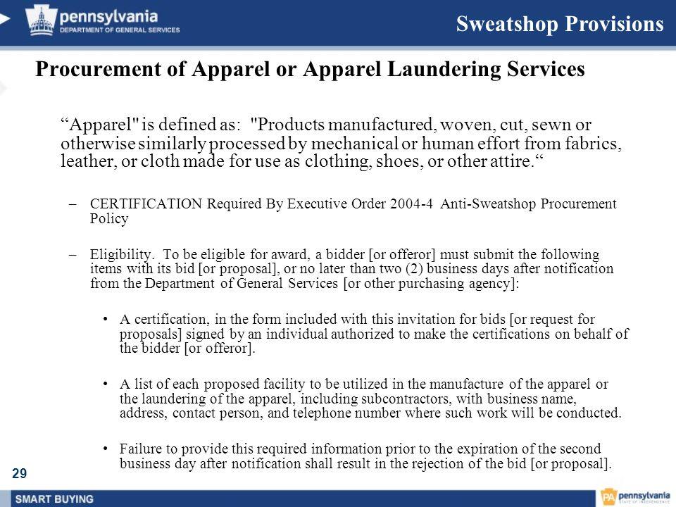 29 Sweatshop Provisions Procurement of Apparel or Apparel Laundering Services Apparel