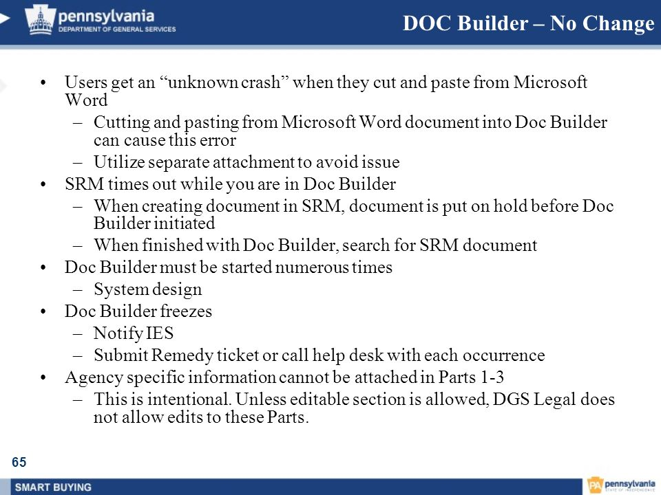 65 DOC Builder – No Change Users get an unknown crash when they cut and paste from Microsoft Word –Cutting and pasting from Microsoft Word document in