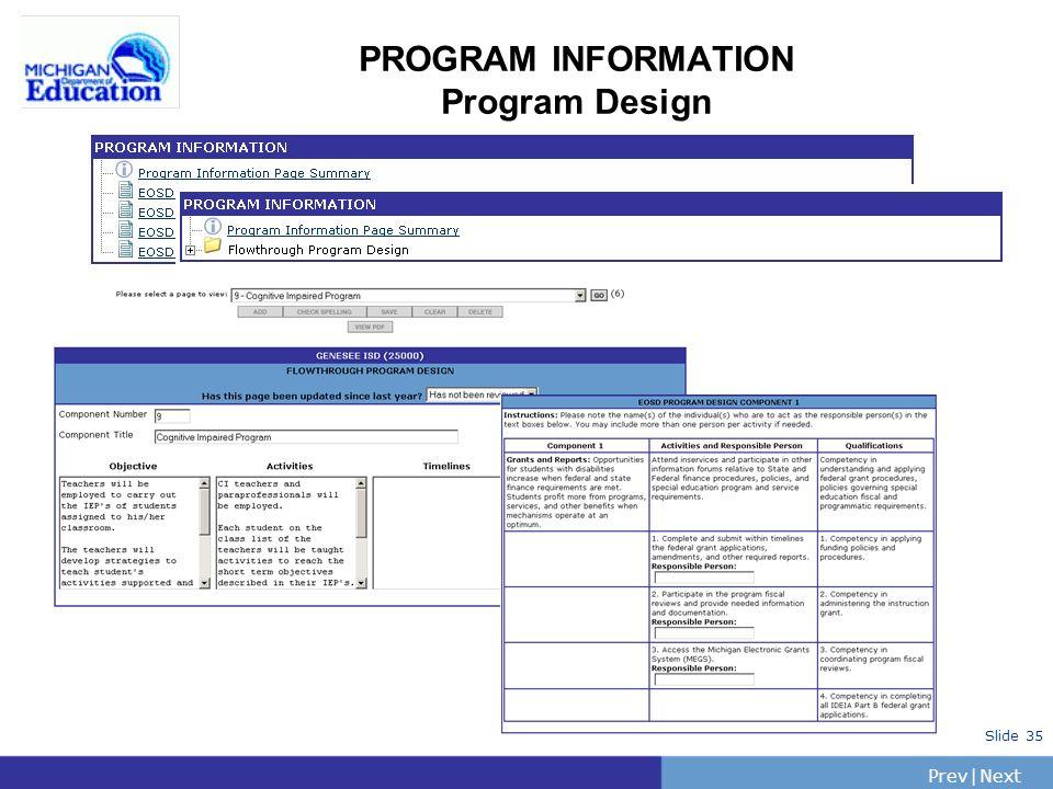 PrevNext | Slide 35 PROGRAM INFORMATION Program Design