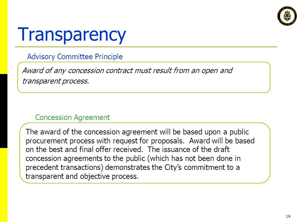 19 Award of any concession contract must result from an open and transparent process.