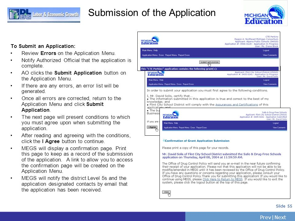 PrevNext | Slide 55 Submission of the Application To Submit an Application: Review Errors on the Application Menu. Notify Authorized Official that the