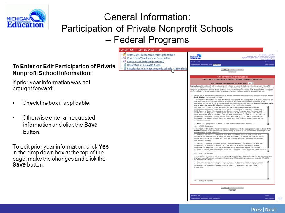 PrevNext | Slide 41 General Information: Participation of Private Nonprofit Schools – Federal Programs If prior year information was not brought forwa