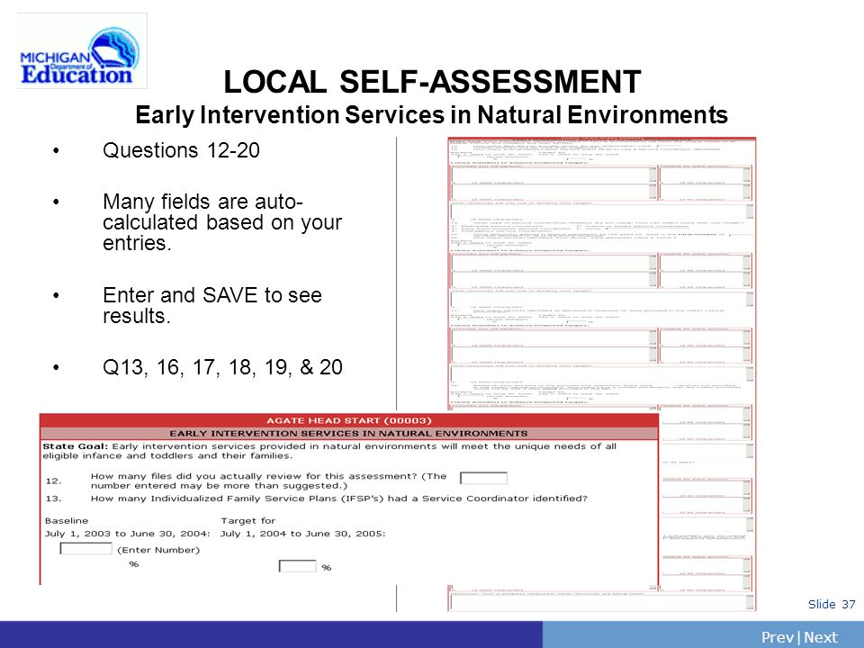 PrevNext | Slide 38 LOCAL SELF-ASSESSMENT Early Childhood Transition Questions 21-25 Qs 22 &23 auto-calc Q25: describe Other if used