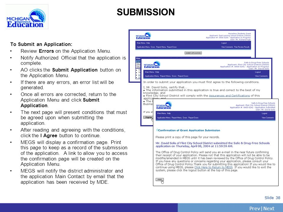 PrevNext | Slide 38 SUBMISSION To Submit an Application: Review Errors on the Application Menu.