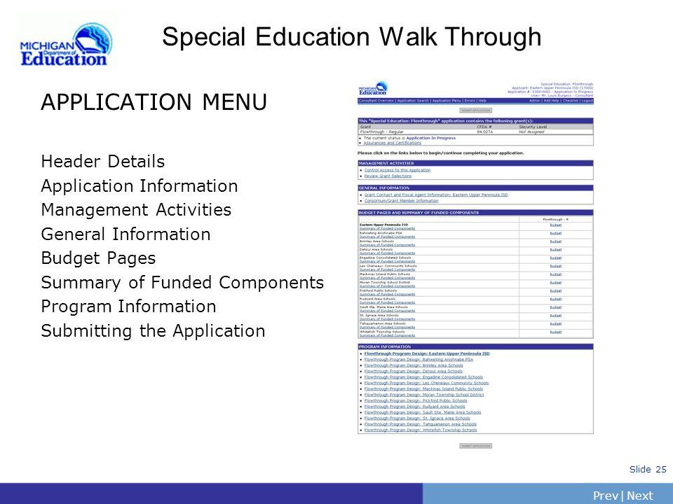 PrevNext | Slide 24 Main Menu: Getting Started Main Menu Options View/Edit Delete Application Modify Application Amend Application View Reports View H