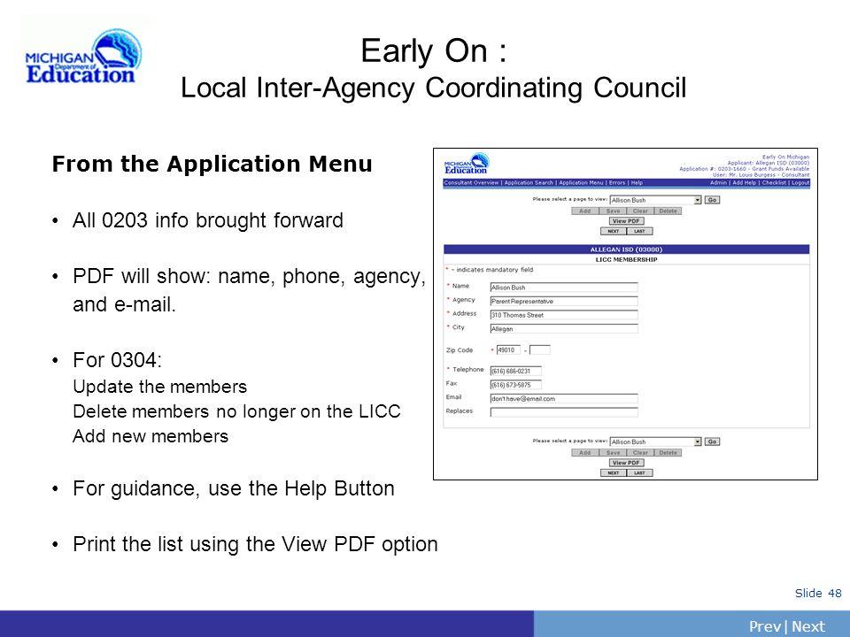 PrevNext | Slide 47 Program Information: EOSD Information Enter EOSD Information Last years name are brought forward. Review/update the names of perso