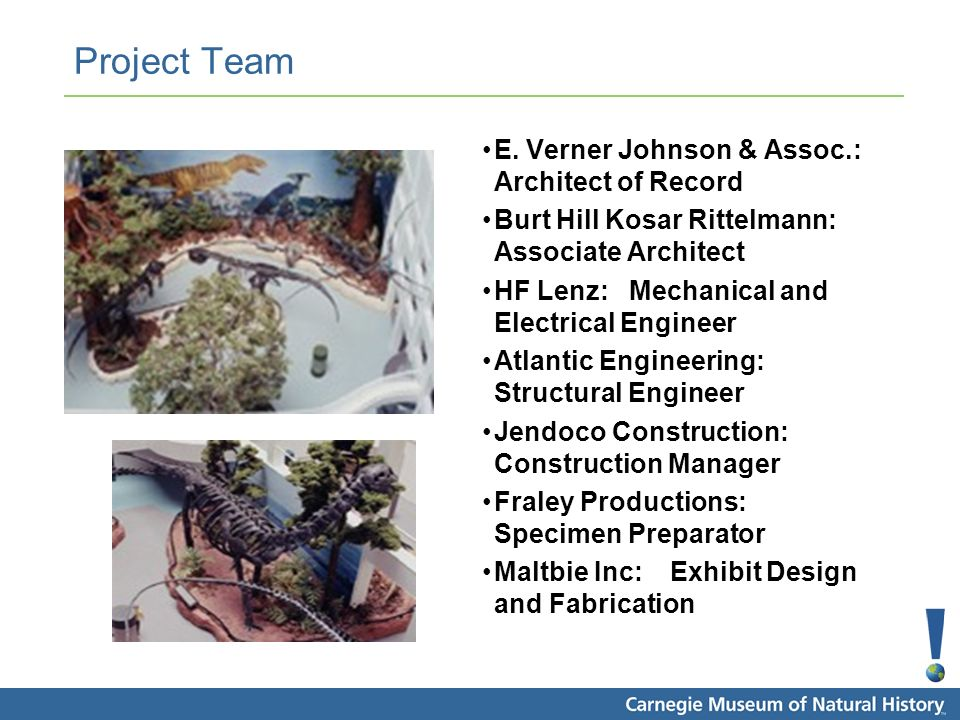 Project Team E. Verner Johnson & Assoc.: Architect of Record Burt Hill Kosar Rittelmann: Associate Architect HF Lenz: Mechanical and Electrical Engine