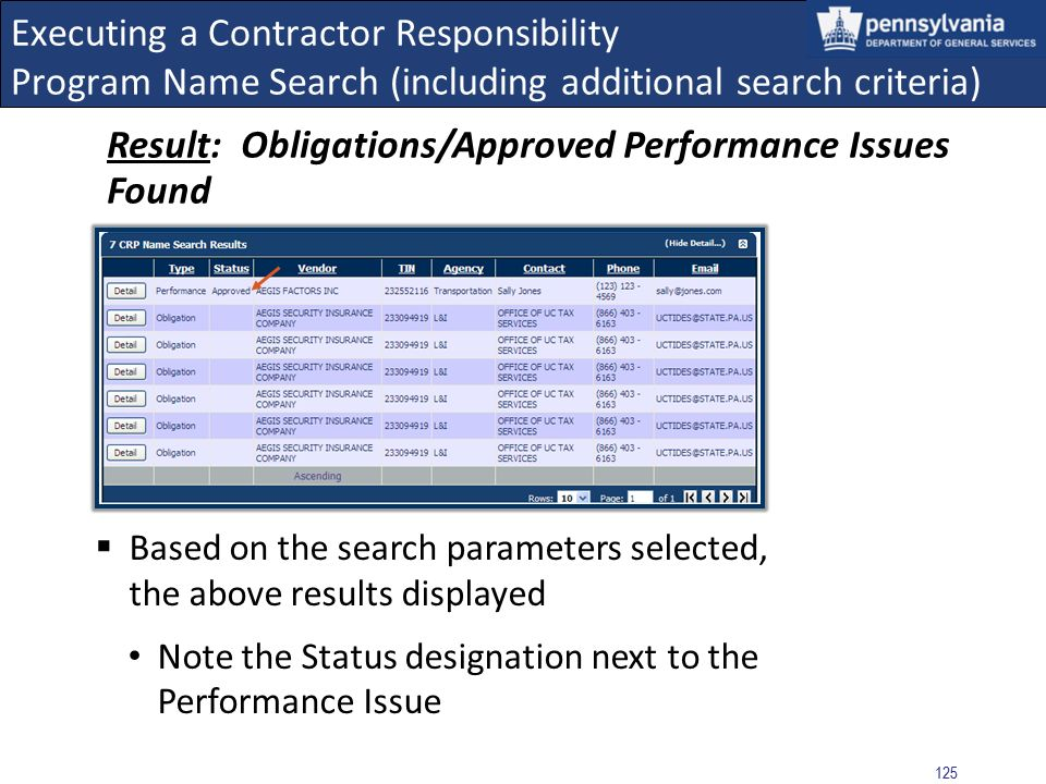 124 Executing a Contractor Responsibility Program Name Search (including additional search criteria) The CRP Name Search entry form displays Select th