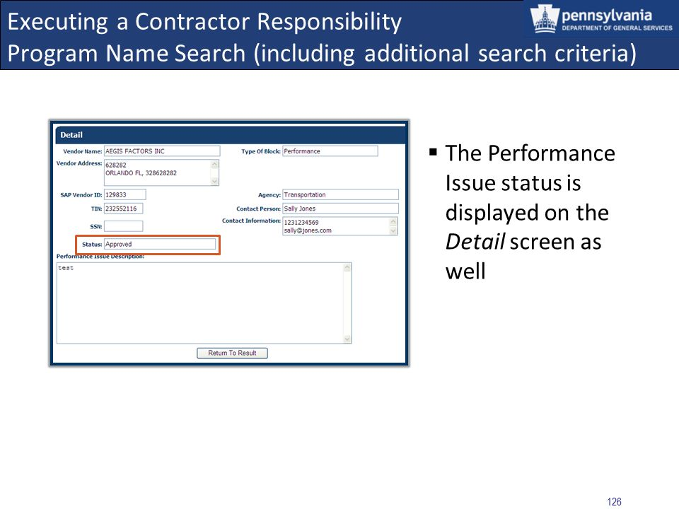 125 Executing a Contractor Responsibility Program Name Search (including additional search criteria) Result: Obligations/Approved Performance Issues F