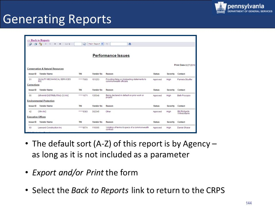 143 Generating Reports Performance Issues report generates and displays