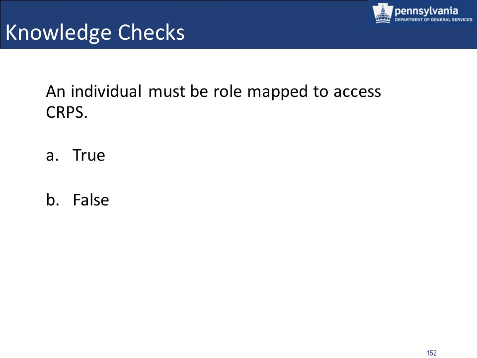 151 Knowledge Checks Are Performance Issues with a status of Resolved returned in a CRP Check? a.Yes b.No