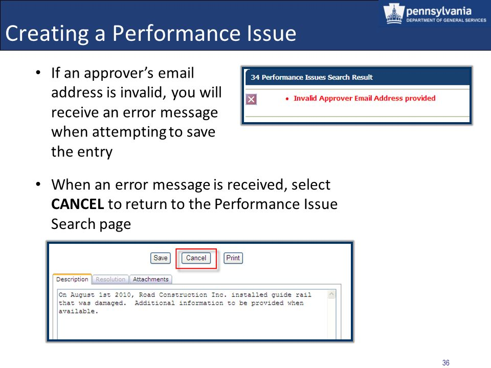 35 Creating a Performance Issue A confirmation message displays stating that the update was successful, and that the approval email has successfully b
