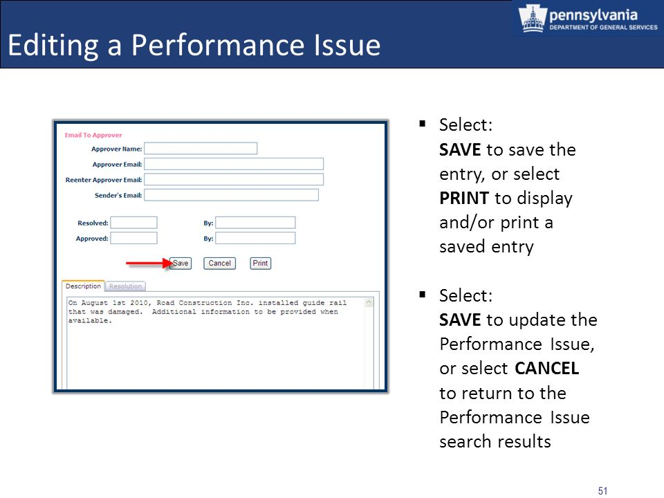 50 Editing a Performance Issue Example of editing a Pending Performance Issue